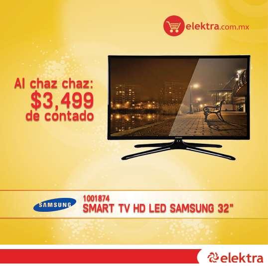 "Elektra: LED Smart TV Samsung 32"" $3,499"