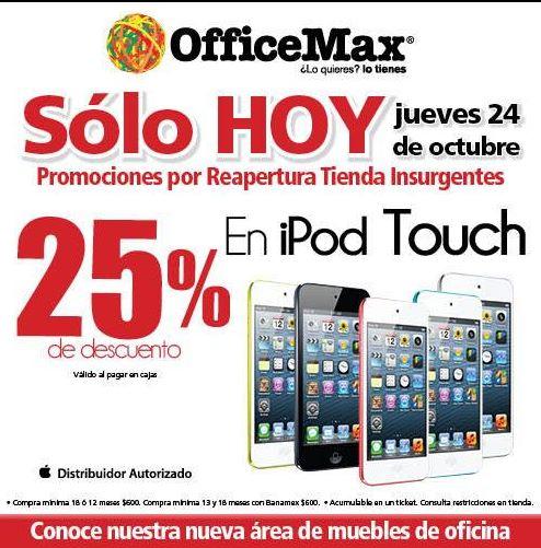 OfficeMax Insurgentes: 25% de descuento en iPod Touch, descuento en todos los muebles y +
