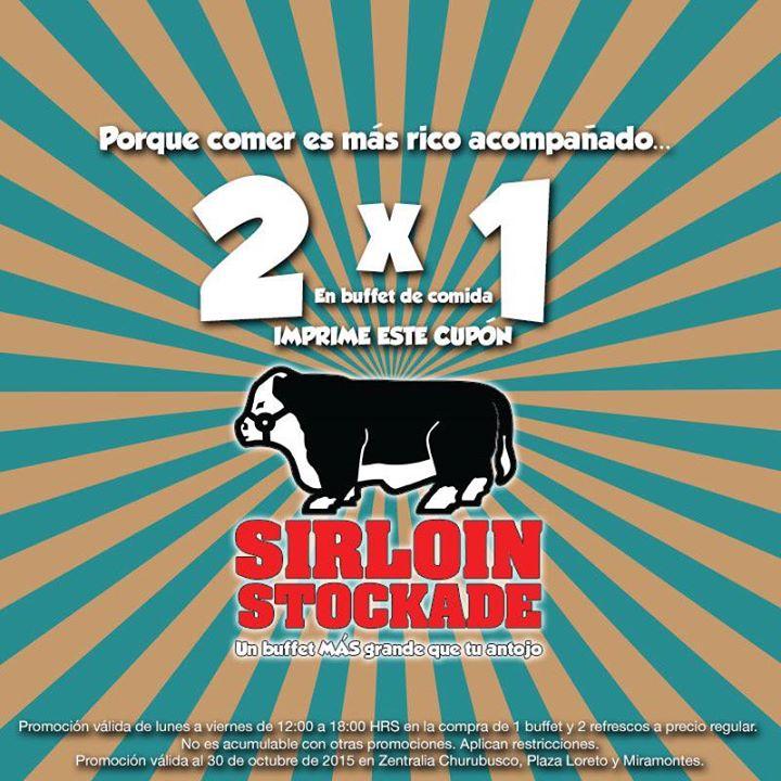 2×1 en Sirloin Stockade de lunes a viernes comprando 2 resfrescos (DF)