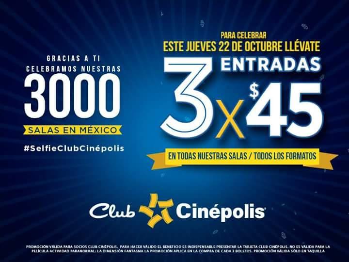 Cinépolis: 3 entradas por $45 TODAS LAS SALAS octubre 22