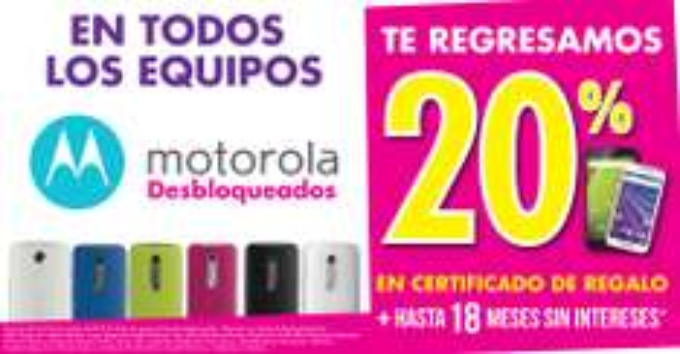 SUBURBIA: 20% en Certificado de Regalo en Celulares Motorola