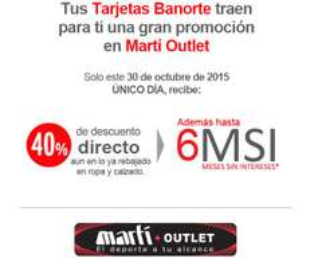 Martí outlet: 40% descuento aún en lo ya rebajado en ropa y calzado + 6MSI pagando con TC Banorte, único día 30 de octubre.