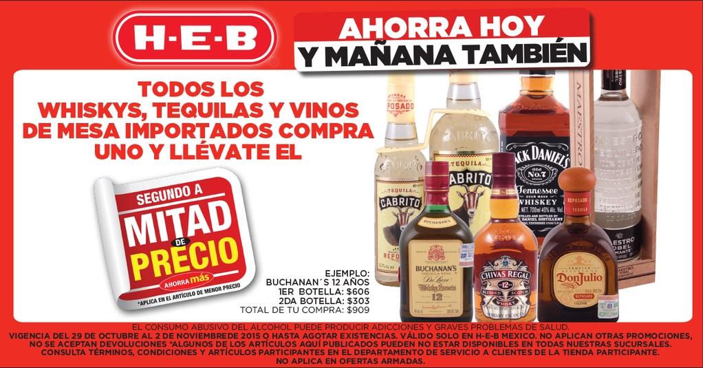 HEB: 2x1 y medio en todos los Whiskys, Tequilas y Vinos de mesa importados.