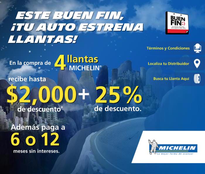 Promoción del Buen Fin 2015 en Michelin: Hasta $ 2,000 de descto + 25 % de descuento + 6 o 12 MSI