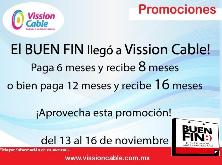 Vission Cable (Tlahuac y alrededores): BUEN FIN - Paga 6 y obten 8, Paga 12 y obten 16