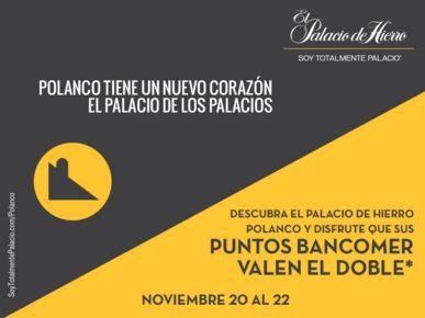 Puntos Bancomer al Doble solo en Palacio de Hierro Polanco del 20 al 22 de Noviembre