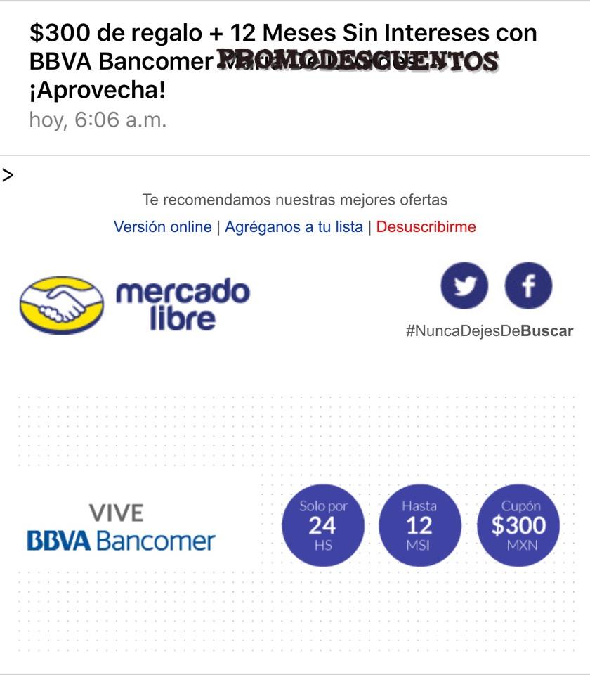 MERCADO LIBRE: $300 de regalo + 12 Meses Sin Intereses con BBVA Bancomer
