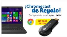 Best Buy: Chromecast de Regalo comprando laptop Acer