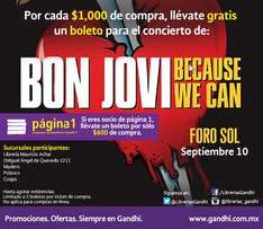 Gandhi: boleto para Bon Jovi gratis por cada $600 ó $1,000 de compra