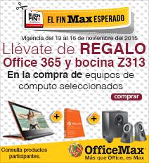 Office Max: En el Buen Fin;... compra $3000.00 ó mas;... y te dan un regalo.