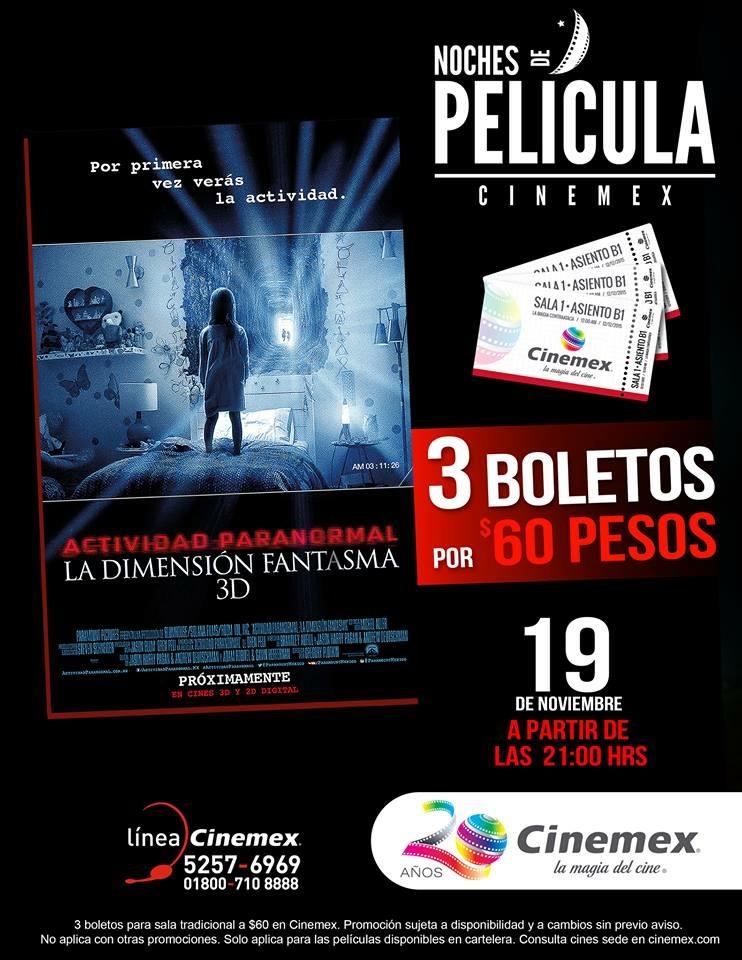Noches de película Cinemex: 3 boletos para Actividad Paranormal: La Dimensión Fantasma a $60