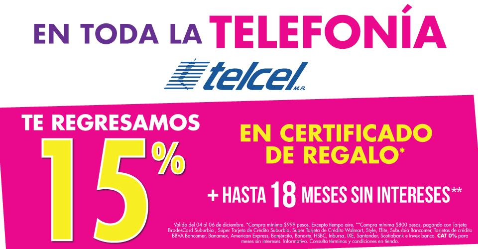 SUBURBIA EQUIPOS TELCEL - 15% EN CERTIFICADO DE REGALO