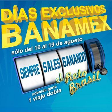 Días Exclusivos Banamex del 16 al 19 de agosto