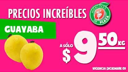 Miércoles de Plaza en La Comer: guayaba $9.50 y más