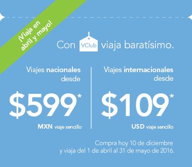 Volaris: Oferta en vuelos Nacionales e Internacionales con VClub para abril y mayo