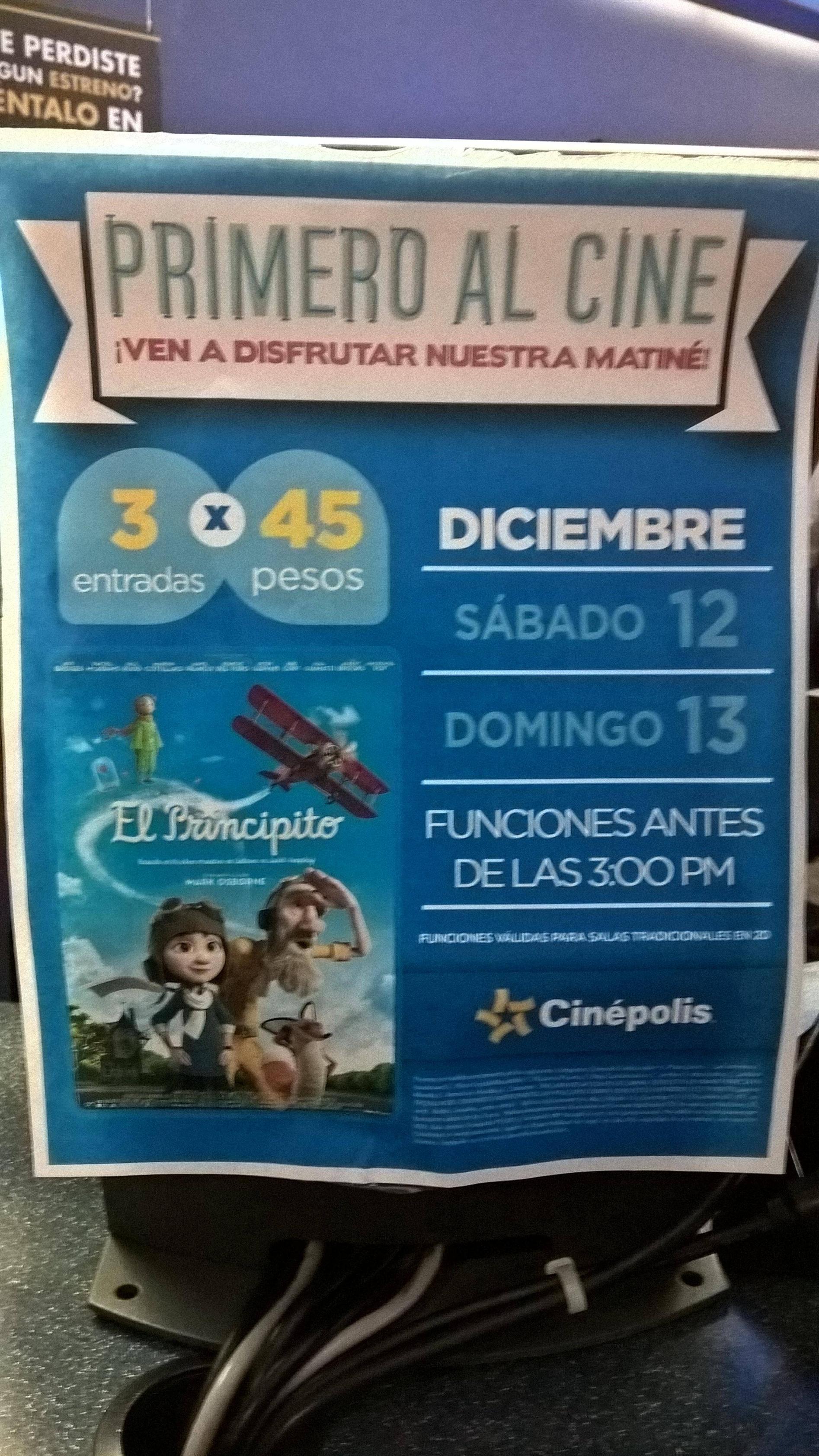 Cinépolis Matinée 12 y 13 de diciembre - El principito - 3x$45