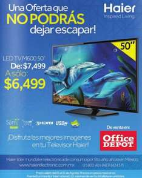 """Office Depot: pantalla LED Haier de 50"""" $6,499"""