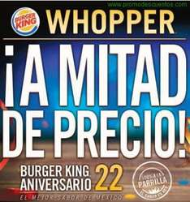 Aniversario Burger King: Whopper a mitad de precio