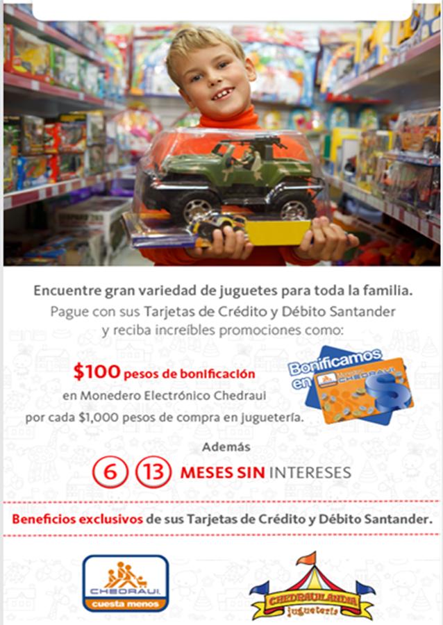 Chedraui: Juguetes $100 de Bonificación por cada $1000 con Tarjetas de débito y crédito Santander