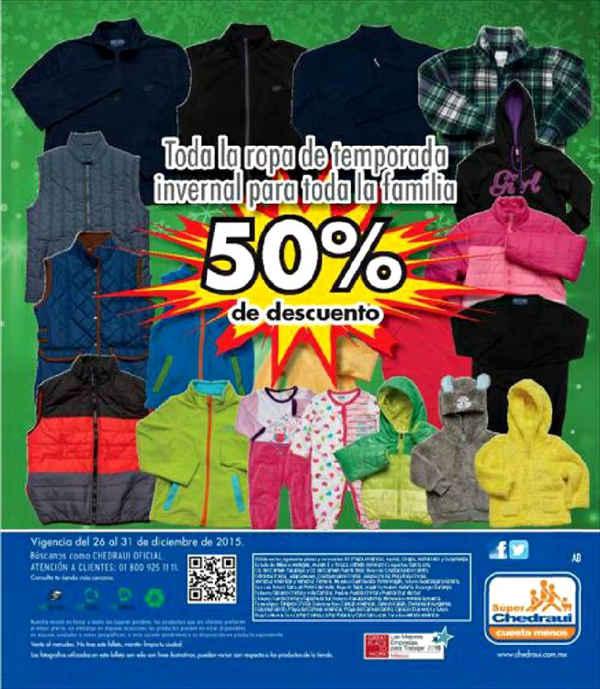 Chedraui: folleto 26 al 31 diciembre: 50% en ropa de invierno, 3x2 en sopas y cremas en lata y mas