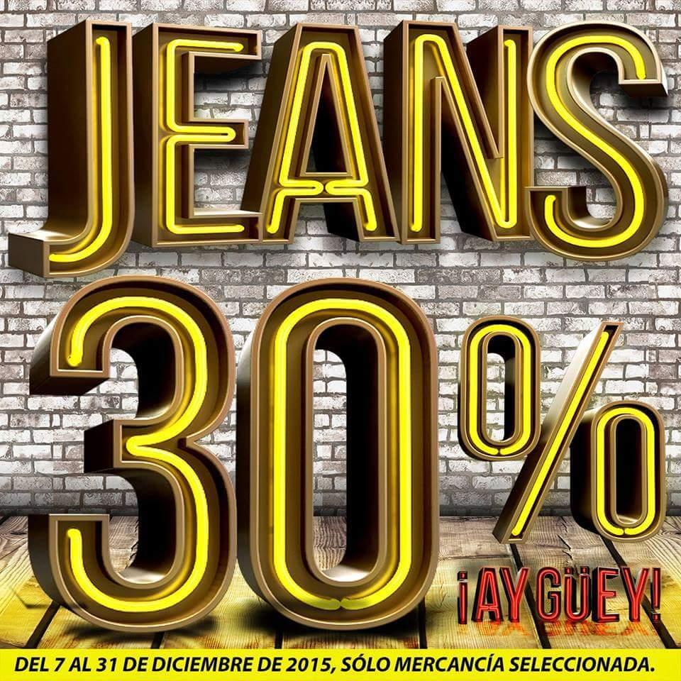 Tiendas Ay Güey: 30% de descuento en jeans seleccionados al 31 diciembre