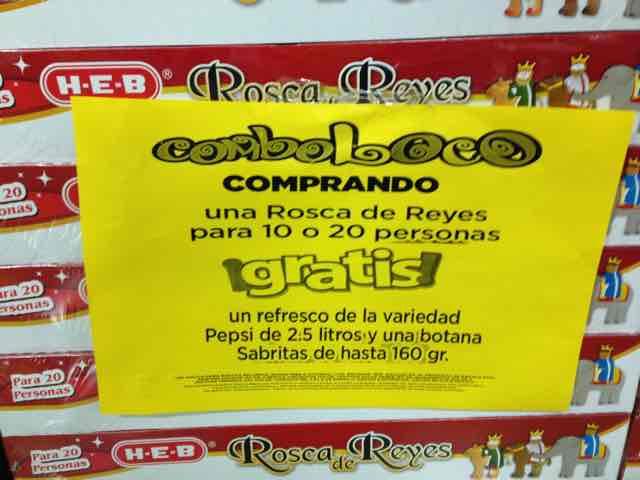 HEB: Pepsi 2.5lts y Sabritas 160grs Gratis al Comprar Rosca