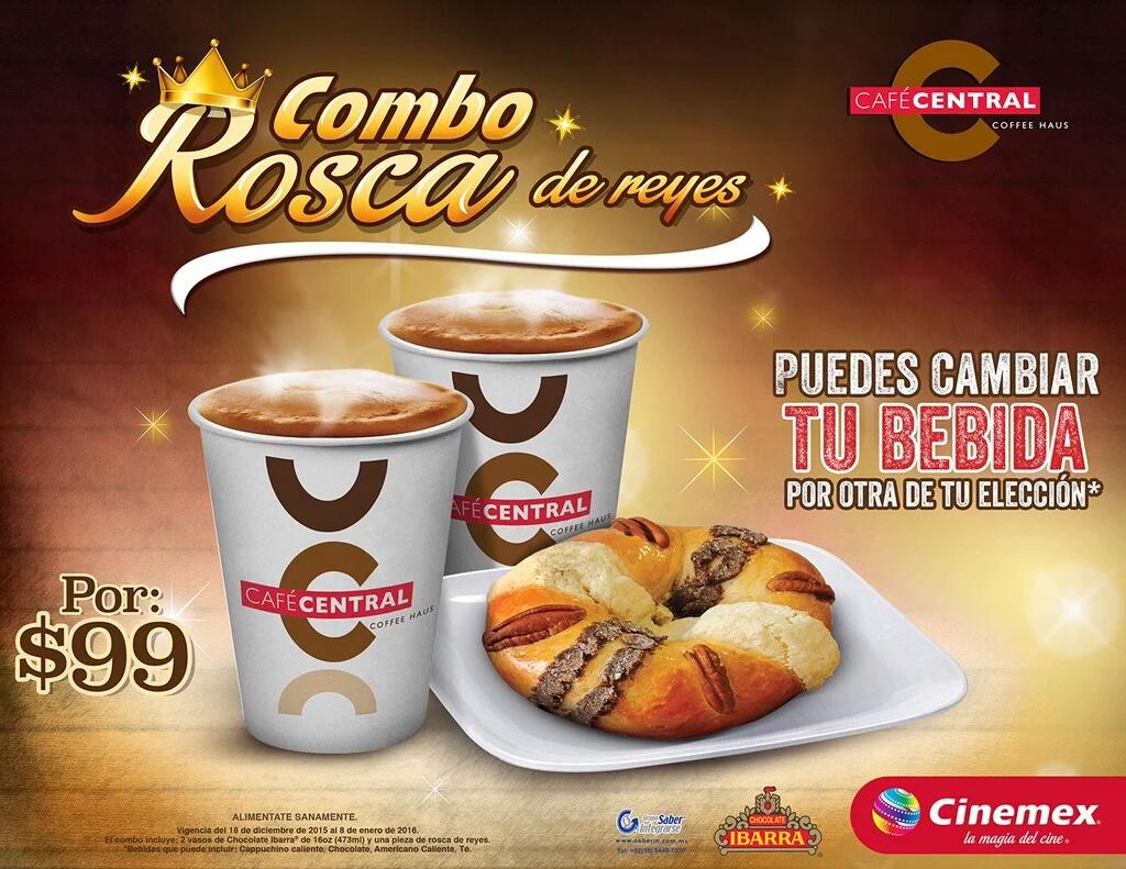 Cinemex: combo  rosca de reyes + bebida por $99