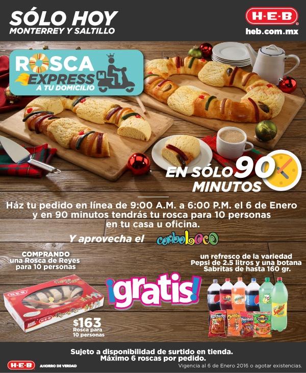 HEB: Rosca de reyes a domicilio y gratis refresco y botana (Monterrey y Saltillo)