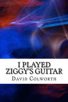 "Libro sobre David Bowie ""I Played Ziggy's Guitar"" como descarga GRATUITA en Amazon (US) por 24 horas."