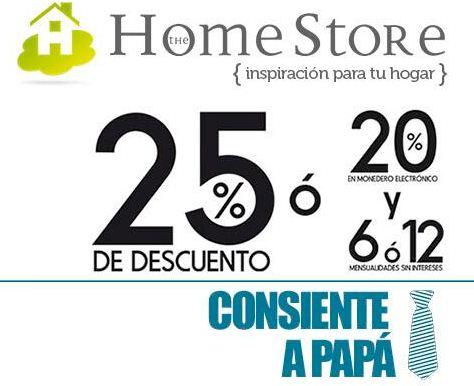 The Home Store: 25% de descuento o 20% en monedero y 12 MSI en electrodomésticos