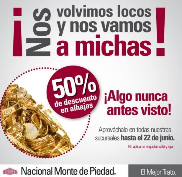 Nacional Monte de Piedad: 50% de descuento en alhajas
