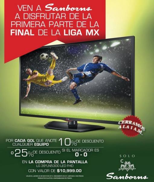 """Sanborns: 10% de descuento en pantalla LED 39"""" por cada gol hoy"""