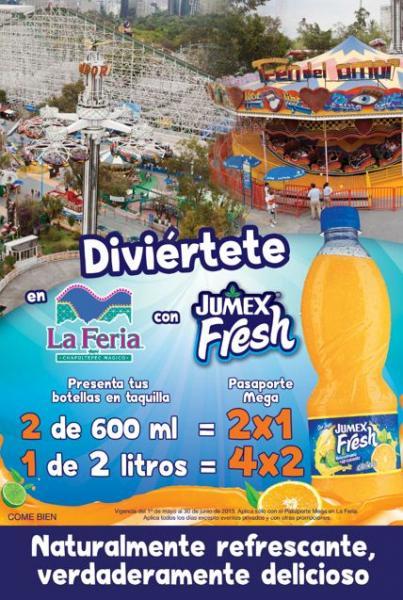 La Feria de Chapultepec: 2x1 presentando envase de Jumex Fresh