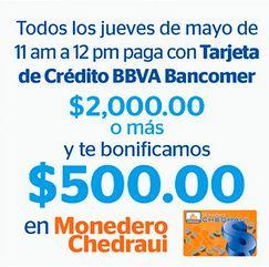 Chedraui: $500 en bonificación pagando $2,000 los jueves de mayo