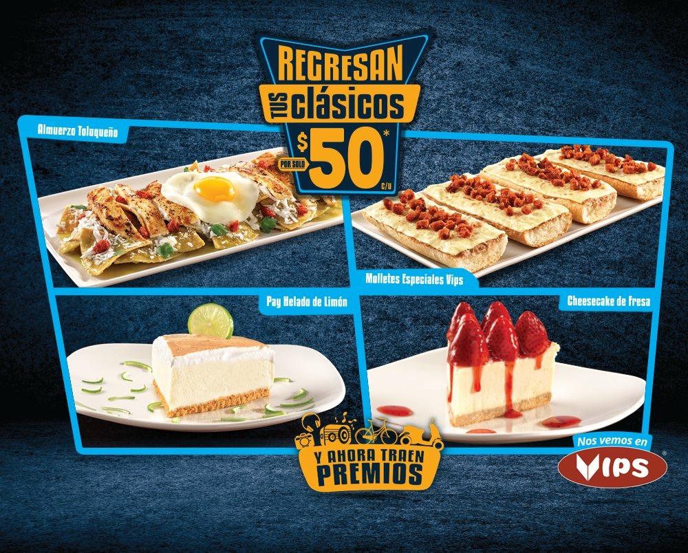 Regresan tus clásicos en Vips: Almuerzo Toluqueño o Molletes especiales Vips a $50