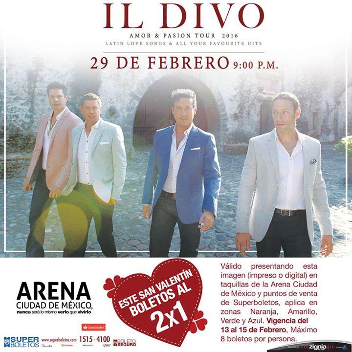 Arena Ciudad de México: 2x1 del 13 al 15 de febrero para Il Divo