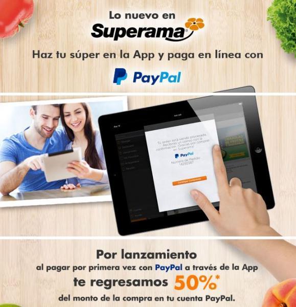 Superama: 50% de bonificación comprando en la app con PayPal