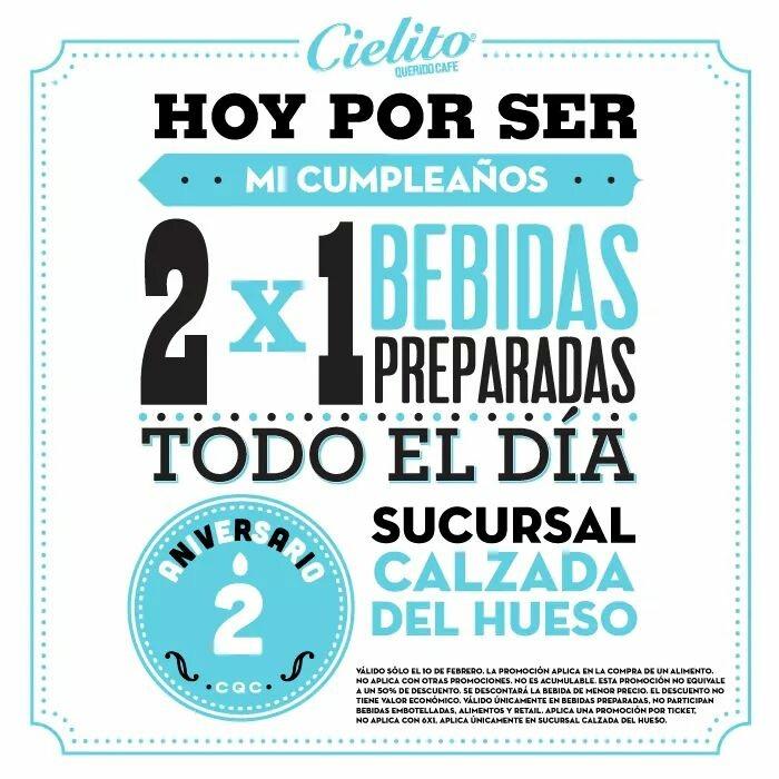 2x1 Cielito querido café Calzada del Hueso