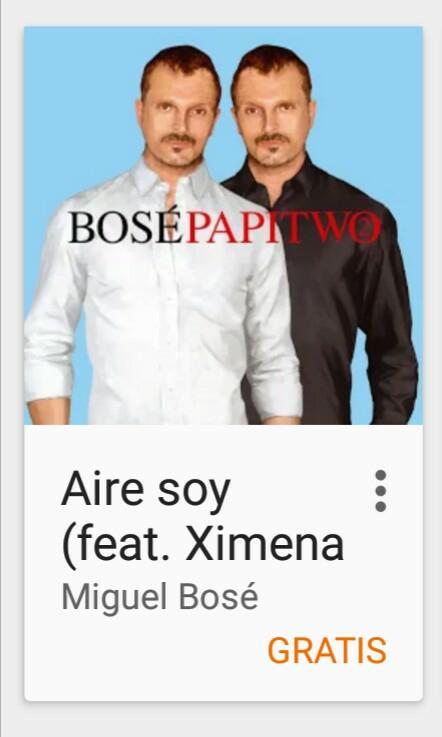 Google Play: Canción gratis Aire Soy - Miguel Bosé ft Ximena Sariñana