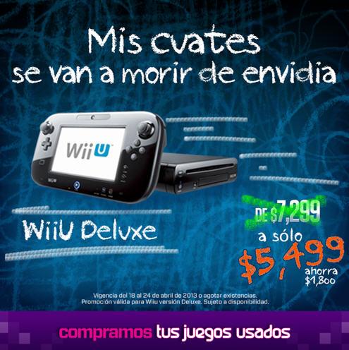 Gamers: Wii U Deluxe $5,499 o Basic con dos juegos $4,999