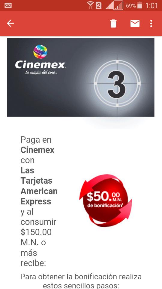 Américan express :Recibe $50.00 M.N. de bonificación en Cinemex con compra de $150