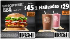 Burger King: Whopper BBQ $45 Malteadas 2x$29
