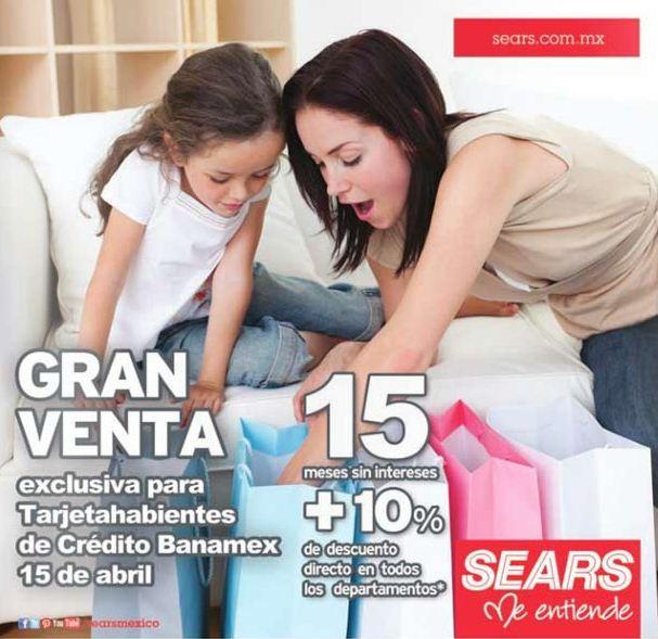 Sears: toda la tienda con 10% de descuento y 15 MSI con Banamex (hoy)