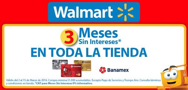 Chedraui y Walmart: 3 meses sin intereses en toda la tienda con Banamex