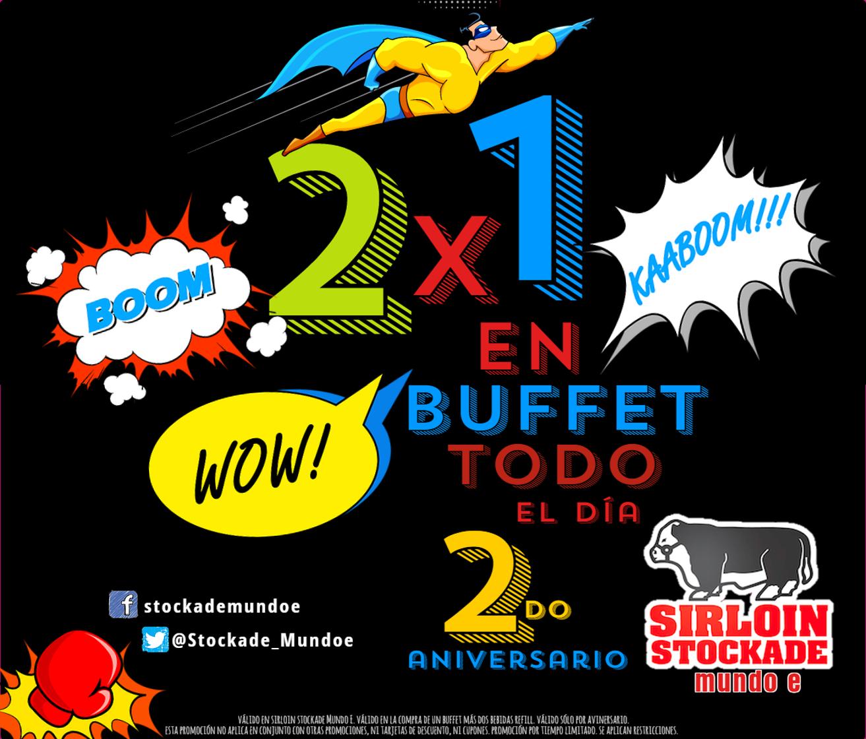 Sirloin Stockade Mundo E: 2x1 en buffet 24 de marzo