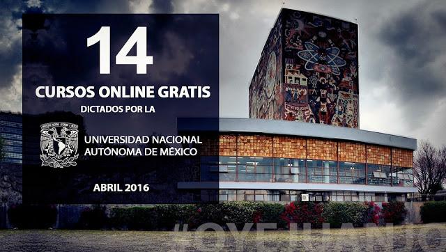 14 cursos gratis dictados por la Universidad Nacional Autónoma de México