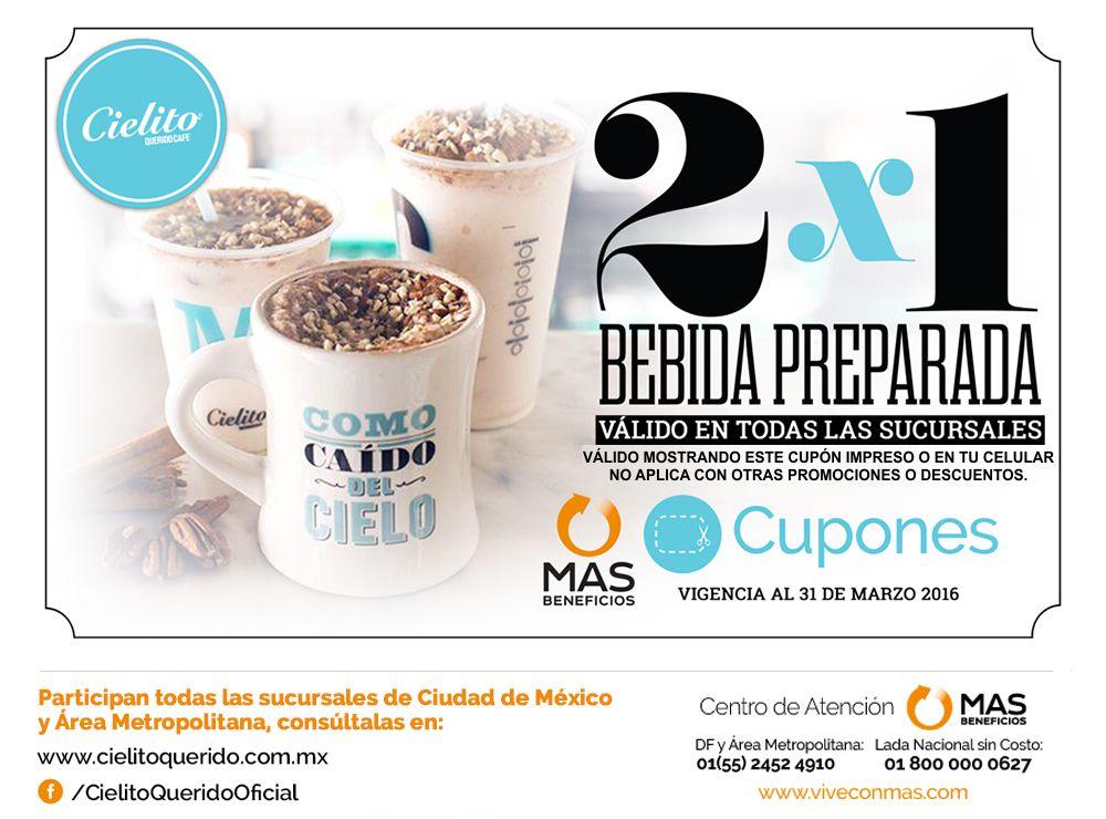 Cielito Querido Café: 2X1 en Bebidas preparadas hasta el 31 de Marzo