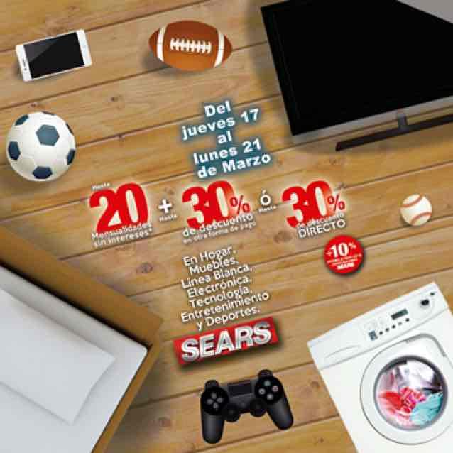 Sears: hasta 30% de descuento directo o 20msi +30%
