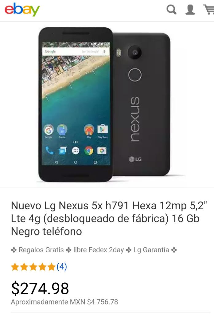 ebay: Nexus 5x a $4,757 con envío gratis.