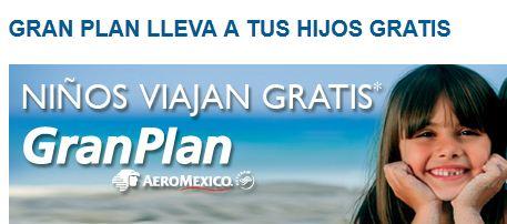 Gran Plan Aeroméxico: niños viajan gratis en Semana Santa y Pascua